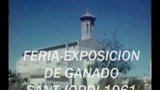 Feria Agrícola y Ganadera - Sant Jordi (Palma de Mallorca) 1961