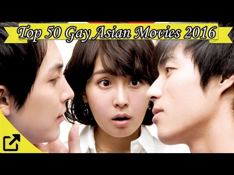 Top 50 Gay Asian Movies 2016 LGBT (LGBTQ+)