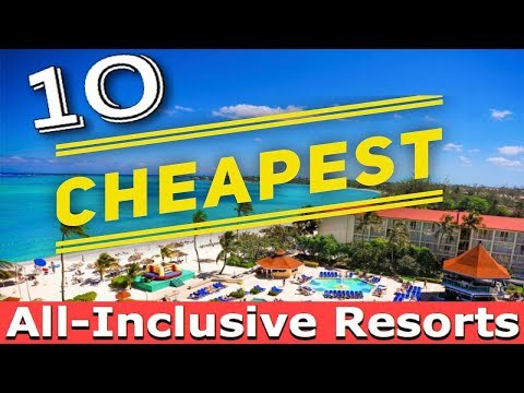 The Top 10 CHEAPEST ALL-INCLUSIVE Caribbean Resorts