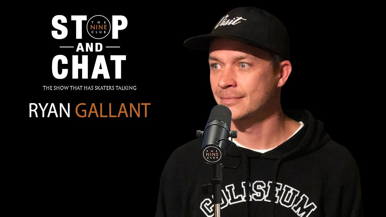 Ryan Gallant - Stop And Chat | The Nine Club With Chris Roberts