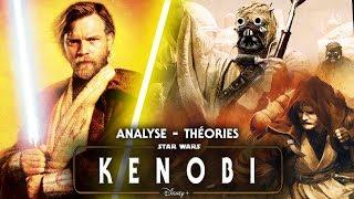Une Série sur ObiWan Kenobi ? Mes Théories