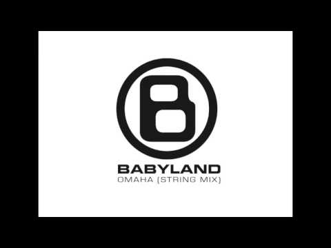 "BABYLAND ""Omaha"" (String Mix)"