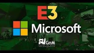37ffa4175bb1b5 E3 Microsoft Briefing KONKURS GnM Live
