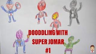 Gambar cover Super Hero's Marvel *DOODLING WITH SUPER JOMAR EP1*