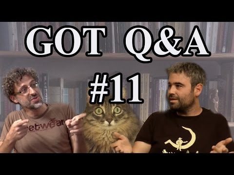 GoT Q&A #11 - Who's Our Favorite GoT Actor? Is there racism in ASOIAF?