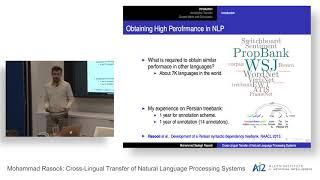 Mohammad Rasooli: Cross-Lingual Transfer of Natural Language Processing Systems