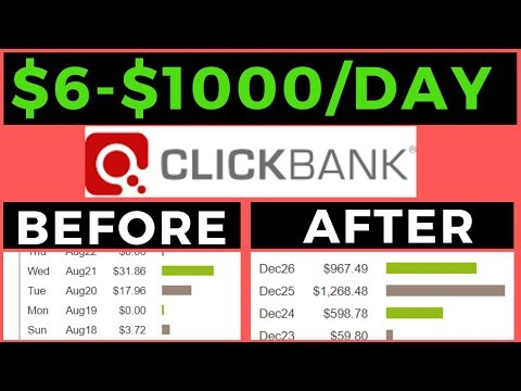 🔥 Go From $0 To $1000 A Day From Clickbank - Clickbank Affiliate Marketing 2020
