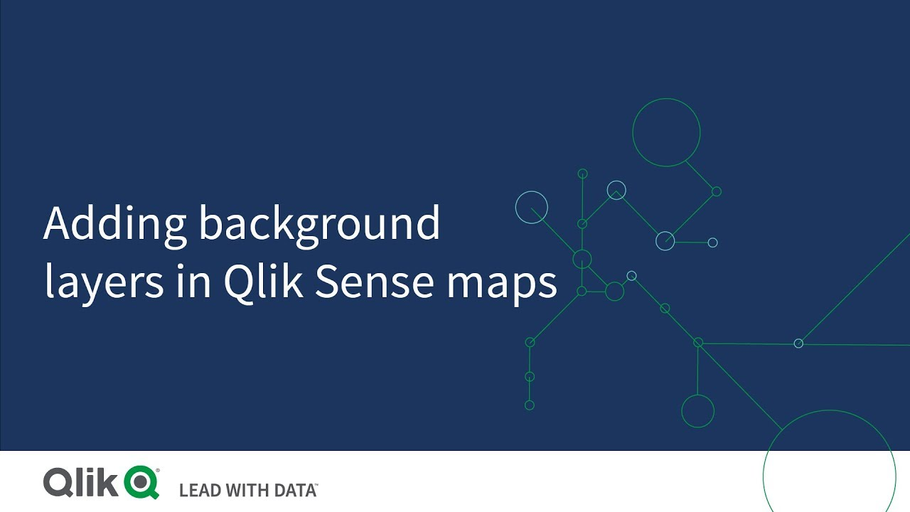Adding a background layer in Qlik Sense maps - Qlik Sense