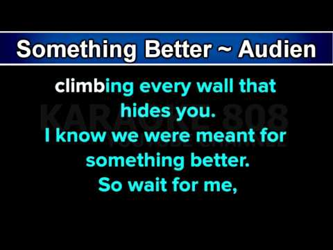 Something Better ~ Audien, ft  Lady Antebellum Karaoke Version ~ Karaoke 808