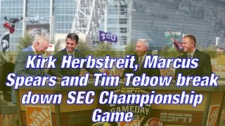 #NFL | Kirk Herbstreit, Marcus Spears and Tim Tebow break down SEC Championship Game|Basketball vs R