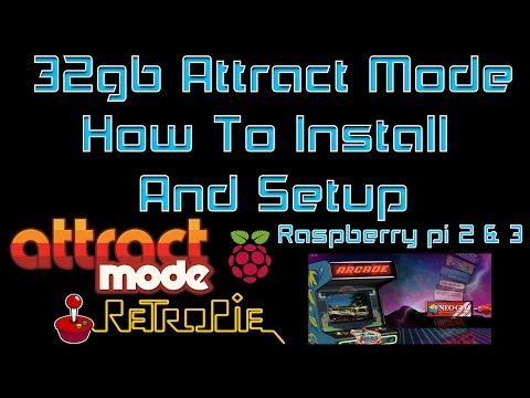 32gb Attract Mode How To Install And Setup On Raspberry pi 2 Or 3