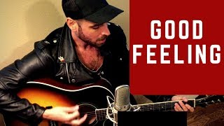 FLO RIDA - GOOD FEELING - ACOUSTIC COVER - KEVIN HAMMOND