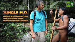 Jungle M.D. Doctor helping indigenous tribe in the Amazon rainforest (Trailer) Premiere 1/12