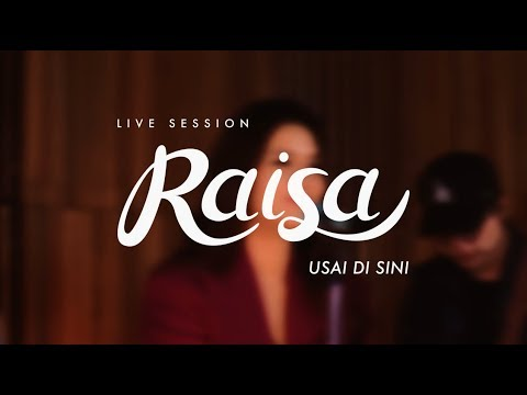 Raisa - Usai Di Sini (Live Session)