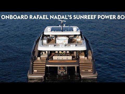 Onboard Rafael Nadal S Sunreef Power 80 Youtube