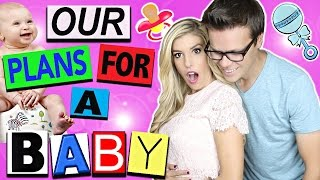 Our Plans For A Baby Video