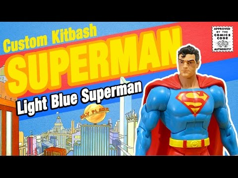 Ultra Rare DC Universe Classics Light Blue Superman Custom Kitbash Action Figure Review