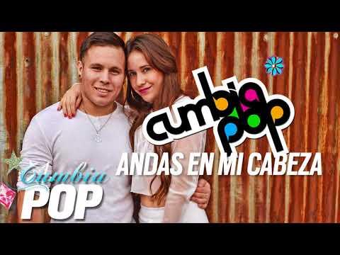 Cumbia Pop – Andas en mi cabeza [ Chino y Nacho ft Daddy Yankee ]