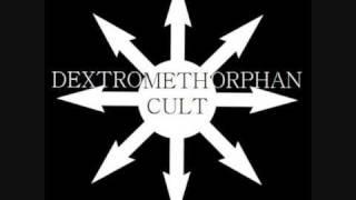 Dextromethorphan Cult - Metamorphinegenesis