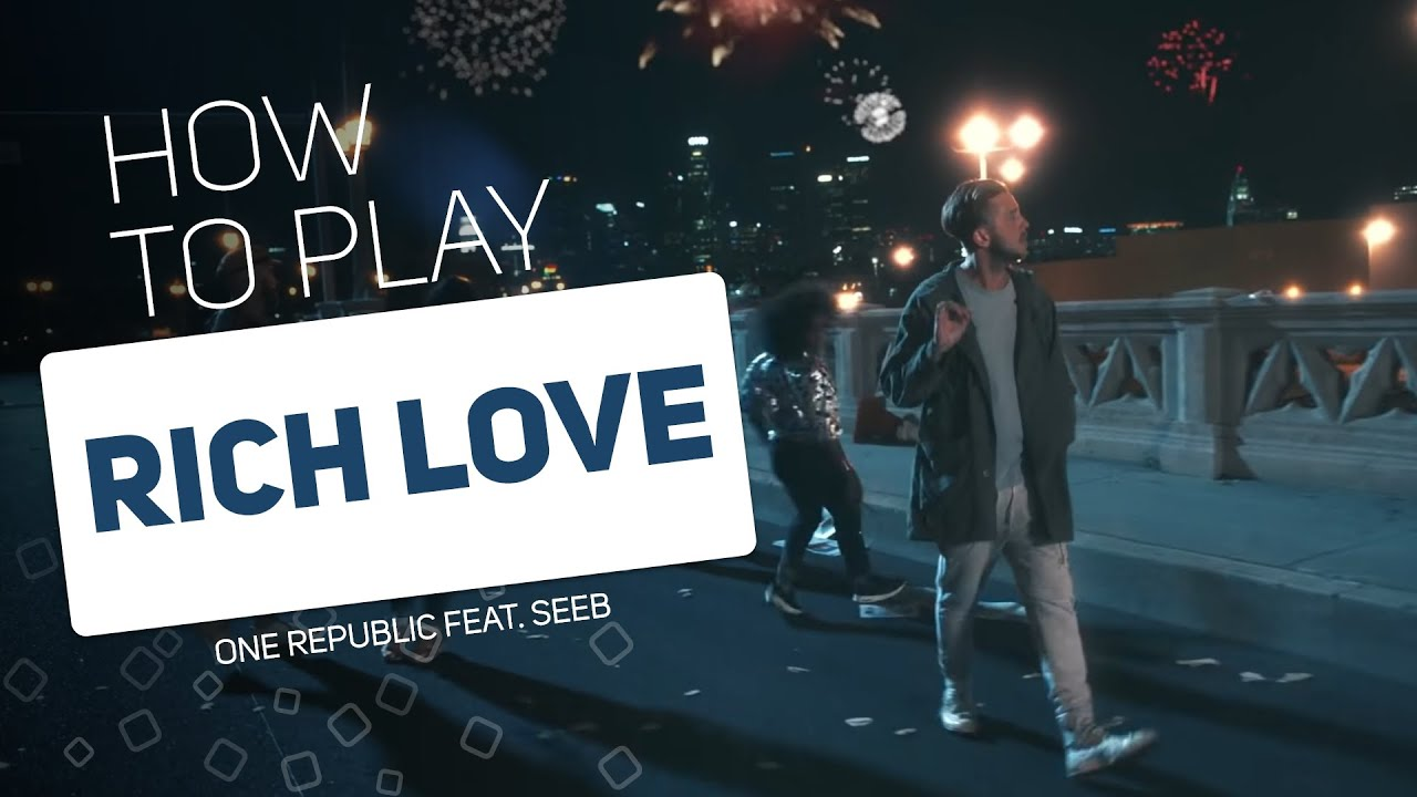 One Republic Feat. Seeb - Rich Love   SUPER PADS KIT HEY MAN