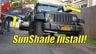 Jeep Wrangler Unlimited Sun Shade Install | Best Jeep JK Sun Shade