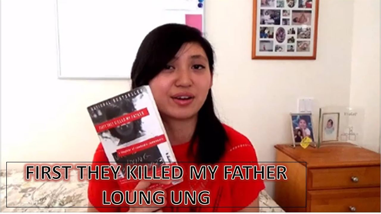 First they killed my father book report