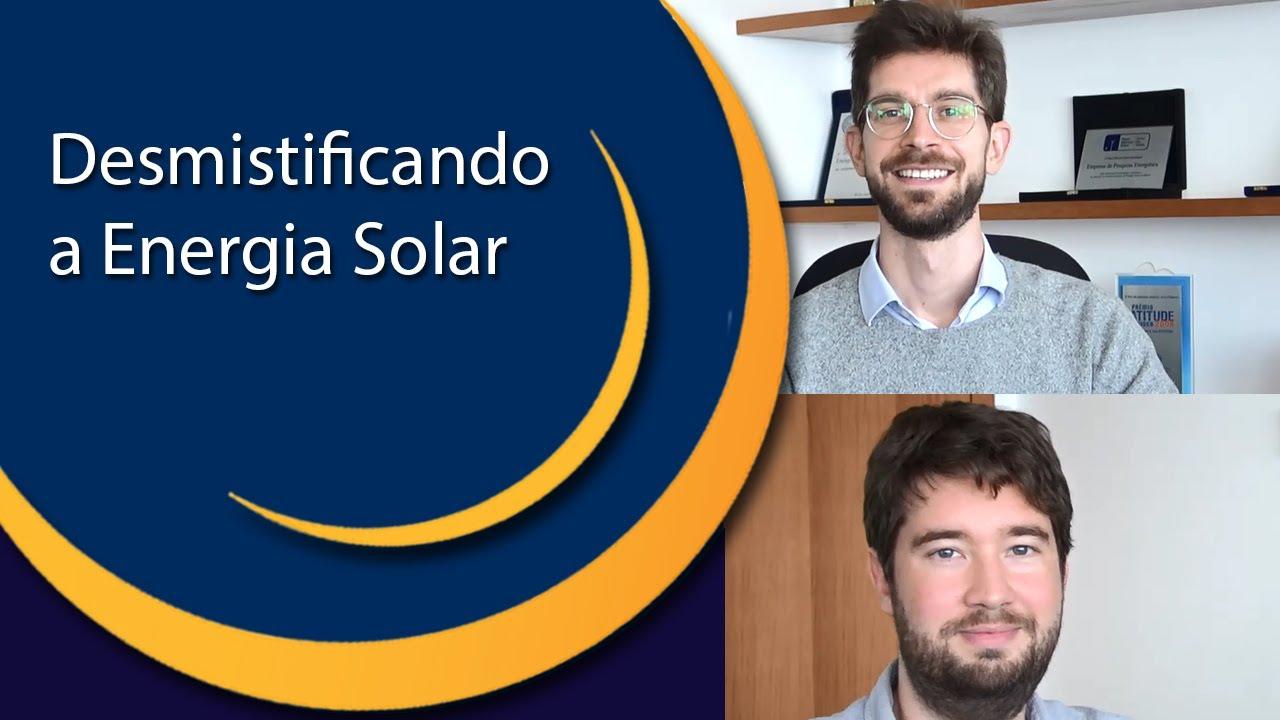 DESMISTIFICANDO A ENERGIA SOLAR