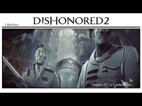 [ Dishonored 2 Guide Fr | Fantomatique - Pacifique ] : 07 Le conservatoire