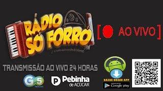 Ao Vivo: Rádio Só Forró FM / Transmissão 24 horas
