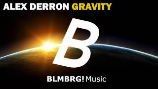 Alex Derron - Gravity (Original Mix)