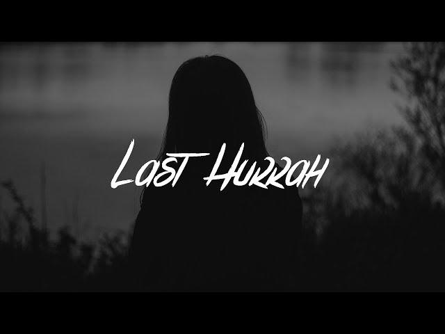 Bebe Rexha - Last Hurrah (Lyrics)