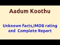 Aadum Koothu |2008 movie |IMDB Rating |Review | Complete report | Story | Cast