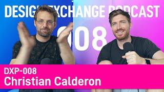 DXP-008: Christian Calderon