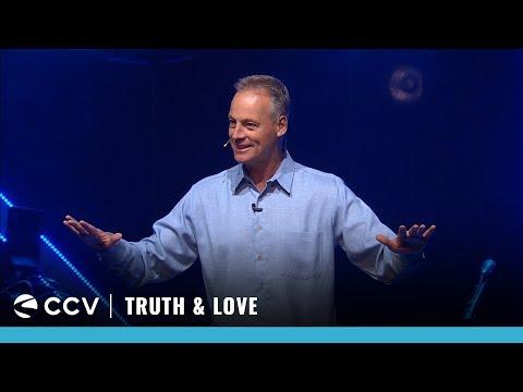 NOW   Truth & Love \\ Jeff Vines (Week 3)
