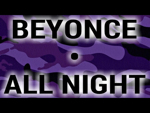 Beyoncé - All Night [Screwed Up & Chopped Up] a Dj Slowjah Remix Cover