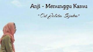 Anji _ menunggu kamu | edisi lagu terbaru 2018