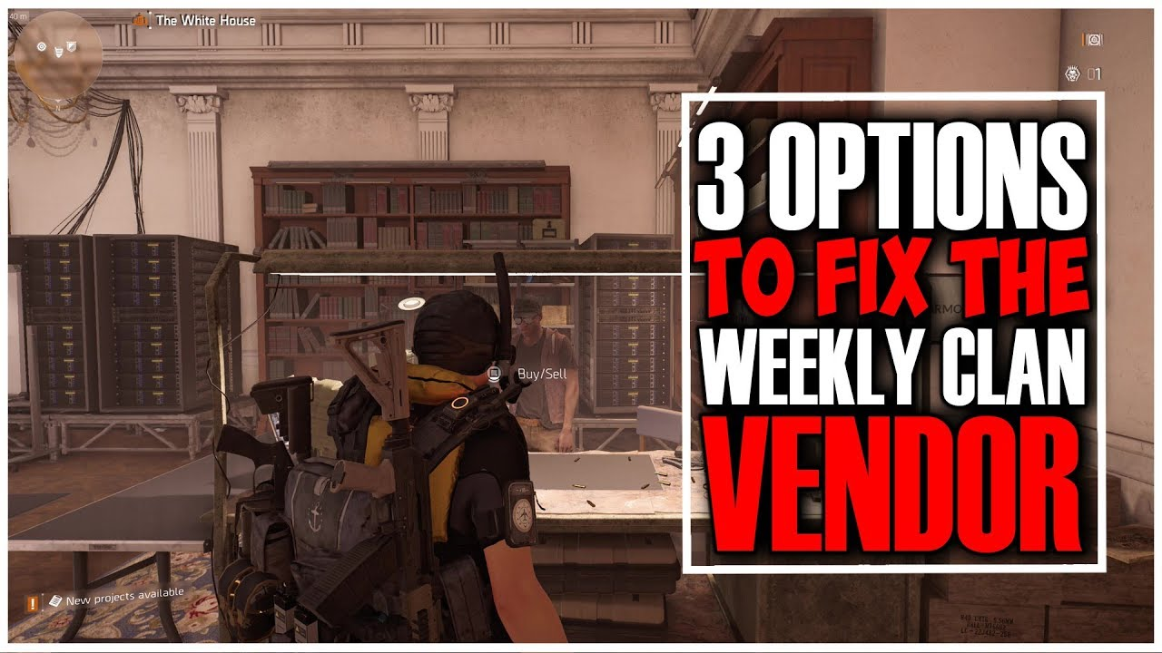 HOW TO FIX THE WEEKLY CLAN VENDOR RESETS IN THE DIVISION 2? | 3 OPTIONS  OPEN FOR DISCUSSION