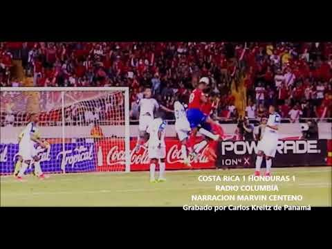 Costa Rica 1 Honduras 1 - Radio Columbia - Costa Rica a Rusia 2018