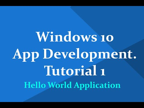 """Windows 10 Universal App development""-Tutorial 1: Hello World Application in visual studio 2015"