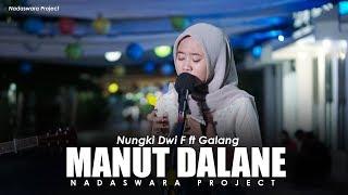 Manut Dalane Klenik Genk X Ndarboy Genk ( Nungki Dwika Ft. Galang Nadaswara Project)