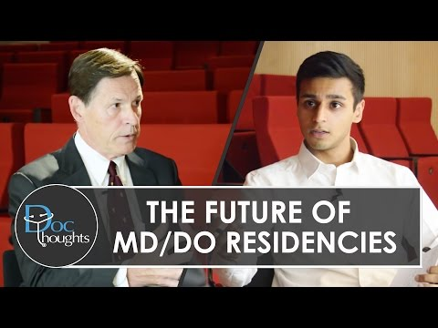 The Future of MD/DO Residencies - Single GME Accreditation System