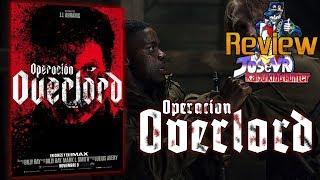 Operación Overlord 2018 Review   Jose V.R.