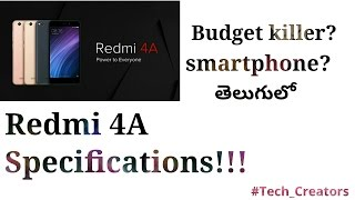Telugu||Xiaomi Redmi4A Specifications!!! [Budget killer???]!!!