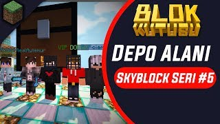 Blokkutusu Skyblock Seri #5 Depo Alanı 🌖