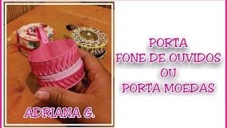 DIY – PORTA FONE DE OUVIDOS OU MOEDAS