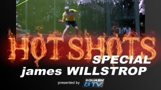 Squash : HotShots SPECIAL - James Willstrop SF NAO
