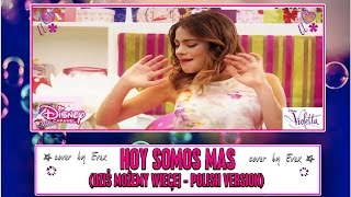 Hoy somos mas (Polish version) - cover by Evex
