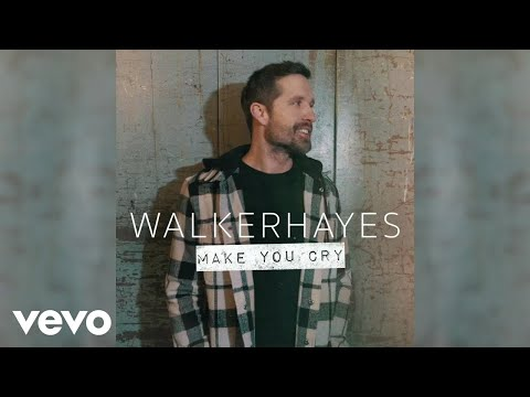 Walker Hayes – Make You Cry (Official Audio)