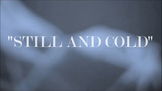 Tears To Embers - Still And Cold (Lyric Video)