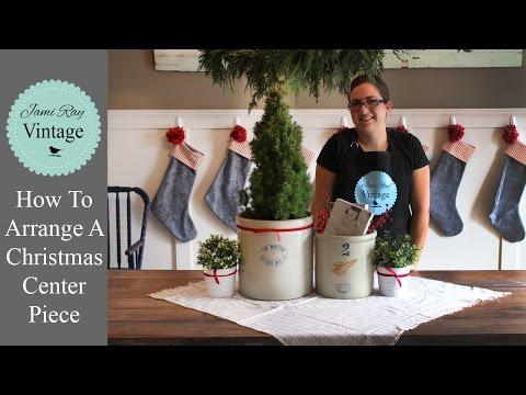 How To Arrange A Christmas Centerpiece